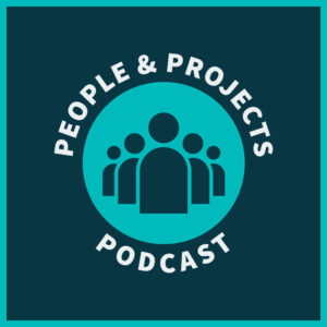 People and Projects Podcast Logo